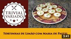 video receita tortinhas limao massa pastel