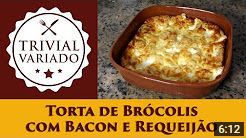 video receita torta brocolis bacon requeijao